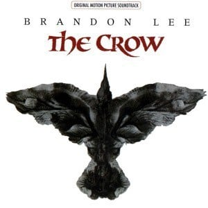 'The Crow (Original Motion Picture Soundtrack)' by Various