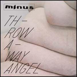 Throwaway Angel by Minus