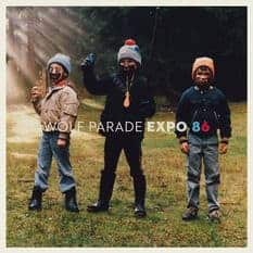 'EXPO 86' by Wolf Parade