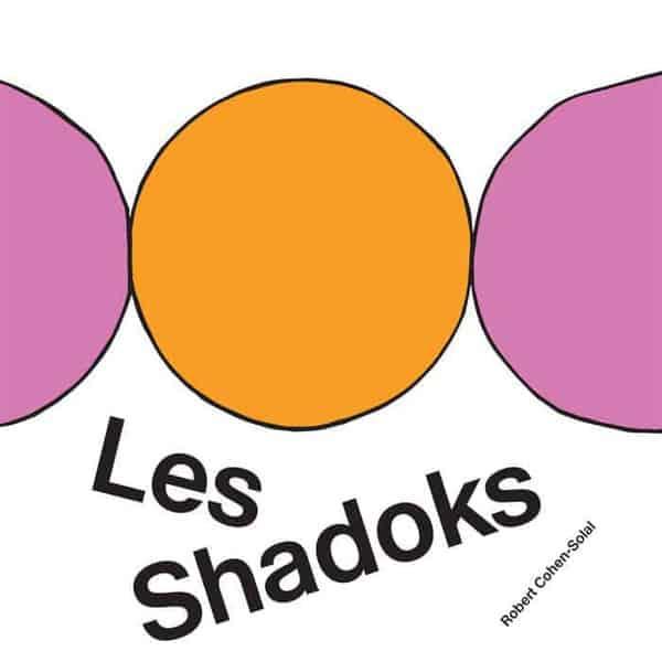 'Les Shadoks' by Robert Cohen-Solal