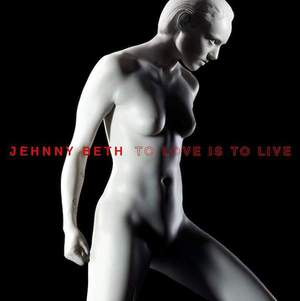 'To Love Is To Live' by Jehnny Beth