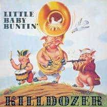 Little Baby Buntin\' by Killdozer