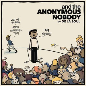 'and the Anonymous Nobody' by De La Soul