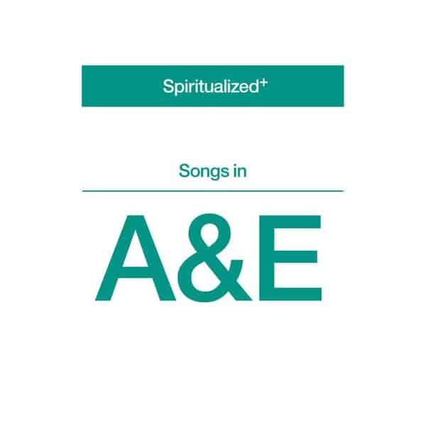 'Songs In A&E' by Spiritualized