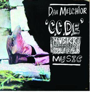 C.C.D.E. Music by Dan Melchior