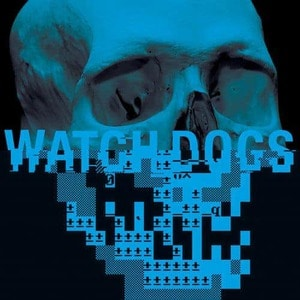'Watch_Dogs (Original Game Soundtrack)' by Brian Reitzell