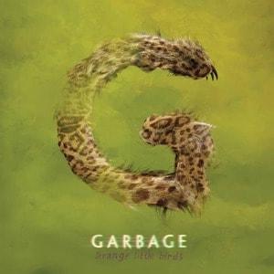 'Strange Little Birds' by Garbage