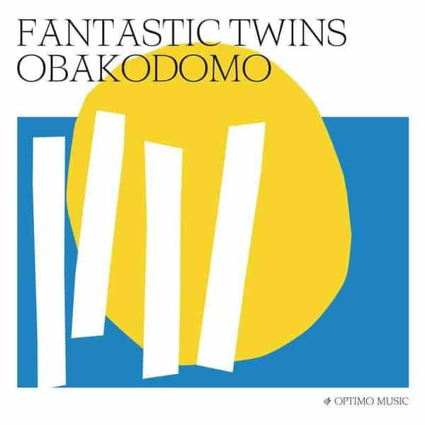 'Obakodomo' by Fantastic Twins