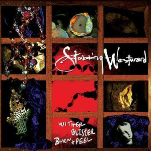 'Wither Blister Burn + Peel' by Stabbing Westward