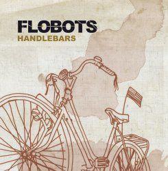 Handlebars/ Jetpack by Flobots