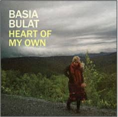 'Heart Of My Own' by Basia Bulat
