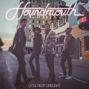 'Little Neon Limelight' by Houndmouth