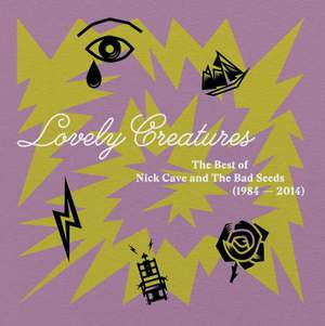 'Lovely Creatures: The Best of Nick Cave & The Bad Seeds 1984-2014' by Nick Cave & The Bad Seeds