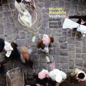 'VoizNoiz' by Michel Banabila