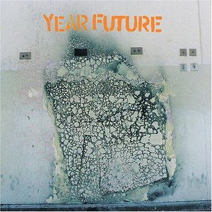 'Year Future' by Year Future