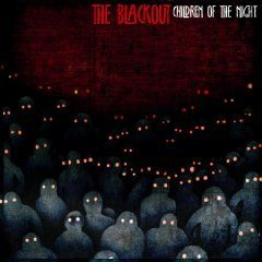'Children of the Night' by The Blackout