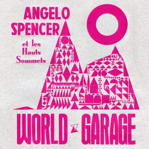 'World Garage' by Angelo Spencer