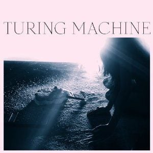 'What Is The Meaning Of What' by Turing Machine