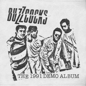 'The 1991 Demo Album' by Buzzcocks