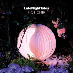 'Late Night Tales' by Hot Chip