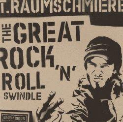 'The Great Rock 'N' Roll Swindle' by T.Raumschmiere