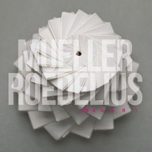 'Imagori' by Mueller_Roedelius