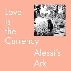 'Love is the Currency' by Alessi's Ark