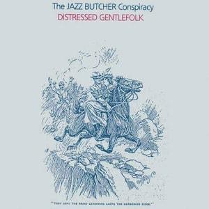 'Distressed Gentlefolk' by The Jazz Butcher