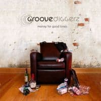 Money for Good Times by Groove Diggerz