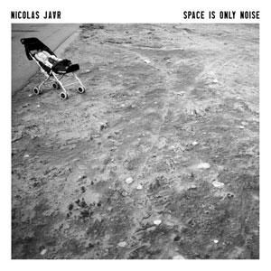 'Space Is Only Noise' by Nicolas Jaar