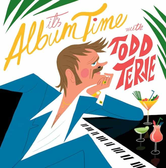 'It's Album Time' by Todd Terje