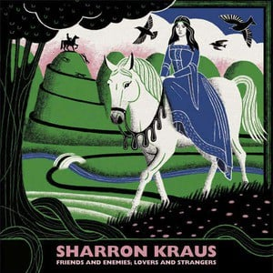 'Friends and Enemies; Lovers and Strangers' by Sharron Kraus