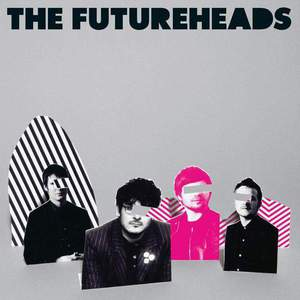 'The Futureheads' by The Futureheads