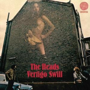 'Vertigo Swill' by The Heads