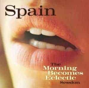 'The Morning Becomes Eclectic Session' by Spain