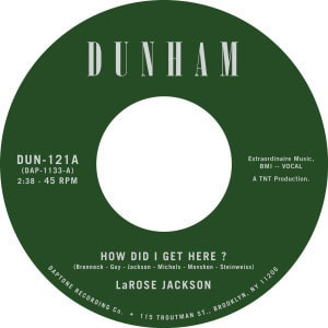 'How Did I Get Here / Instrumental' by LaRose Jackson