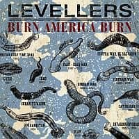 Burn America Burn/ Fifteen years by The Levellers