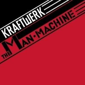 'The Man Machine' by Kraftwerk