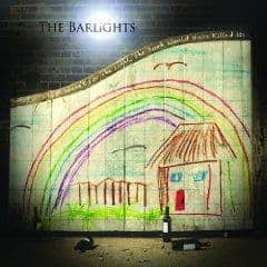 'If it Wasn't for the Light the Dark Would Have Killed Us' by The Barlights
