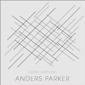 Cross Latitudes by Anders Parker