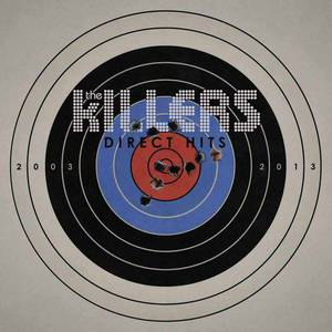 'Direct Hits' by The Killers