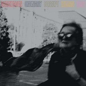 'Ordinary Corrupt Human Love' by Deafheaven