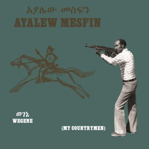 'Wegene (My Countryman)' by Ayalew Mesfin