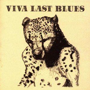 'Viva Last Blues' by Palace Music