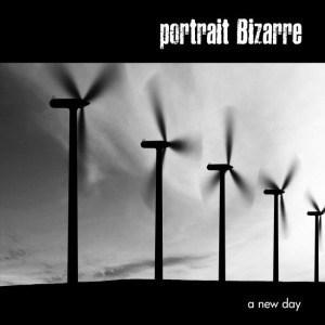 A New Day by Portrait Bizarre