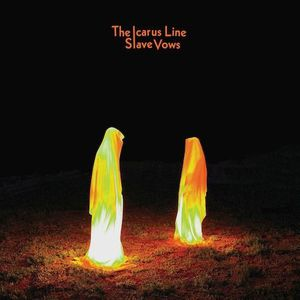 'Slave Vows' by The Icarus Line