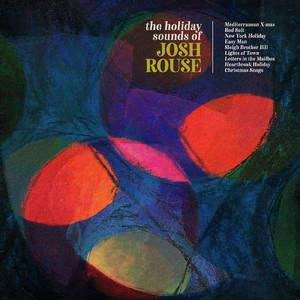 'The Holiday Sounds Of Josh Rouse' by Josh Rouse