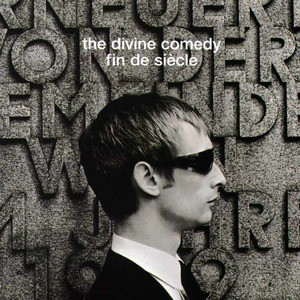 'Fin de Siècle' by The Divine Comedy