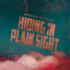 'Hiding In Plain Sight' by Worldservice Project