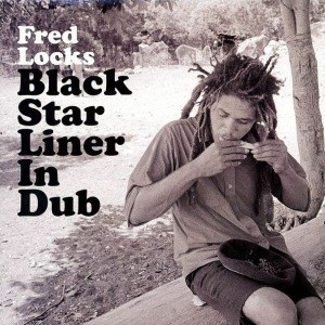 'Black Star Liner in Dub' by Fred Locks